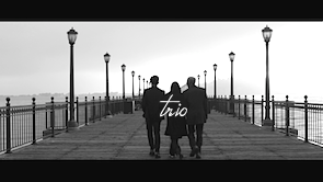 Trio – Short Film