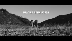 Heading Down South – Feature Film
